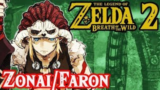 The Zonai Mystery in Faron - Breath of the Wild 2 Theory