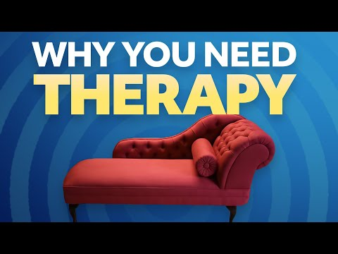 Why You Need Therapy