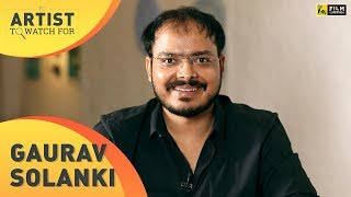 Gaurav Solanki Interview | Article 15 | Artist To Watch For | Film Companion