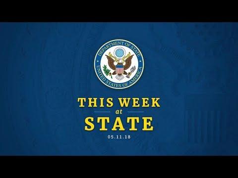 This Week at State: May 11, 2018