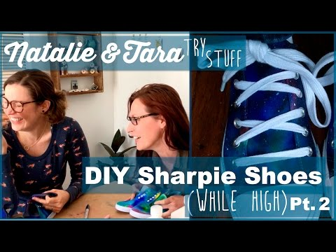 DIY Sharpie Shoes (While High) Pt. 2/2