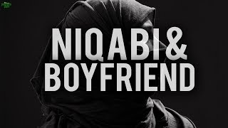 NIQABI GIRL & HER BOYFRIEND (POWRFUL VIDEO)