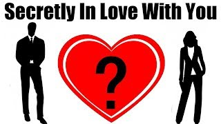 How Many People Are Secretly In Love With You   Love (Personality Test)