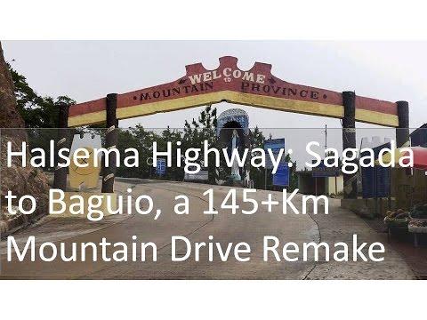 Remake: Halsema Highway  Sagada to Baguio, a 145+Km Mountain Drive