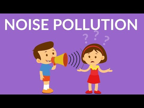 Noise Pollution || Video for kids || solution of noise pollution