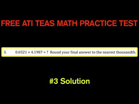 ATI TEAS MATH Number 3 Solution - FREE Math Practice Test - Multiplying Decimals