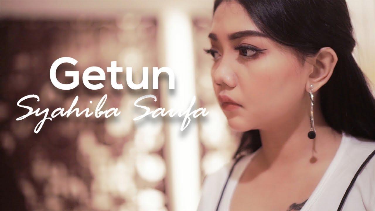 Getun - Syahiba Saufa