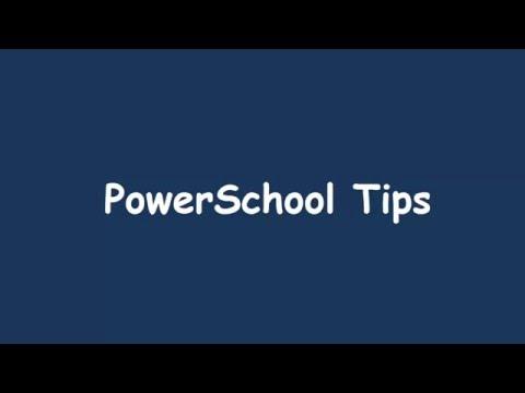 PowerSchool Tips
