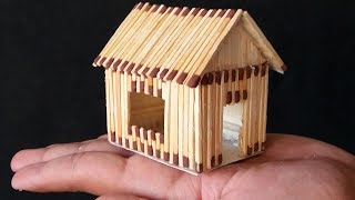 How To Make A Match House (with different idea very easy)