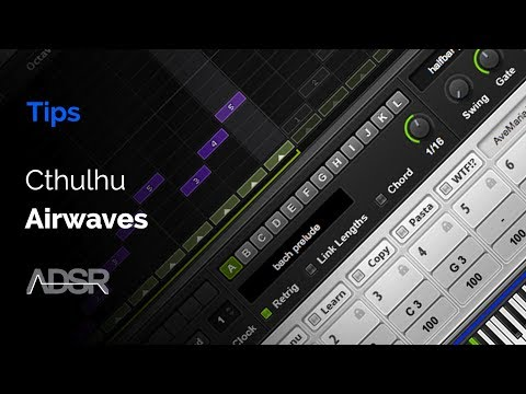 AIRWAVES - Artist Chords & Melodies Cthulhu Presets