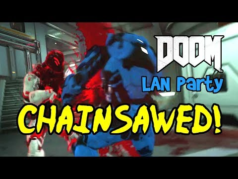 CHAINSAWED! DOOM Multiplayer Gameplay, LAN Party Ep 2! (DOOM 4/2016, Team Deathmatch Funny Moments)