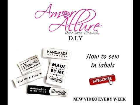 HOW TO SEW IN LABELS IN YOUR GARMENT