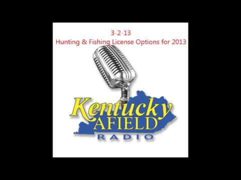 3-2-13    Kentucky Hunting & Fishing License Options for 2013