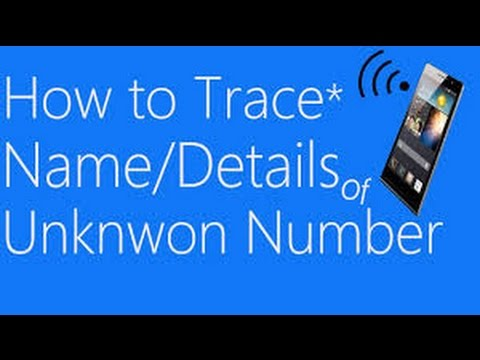 how to trace mobile number with exact name & location 100% true