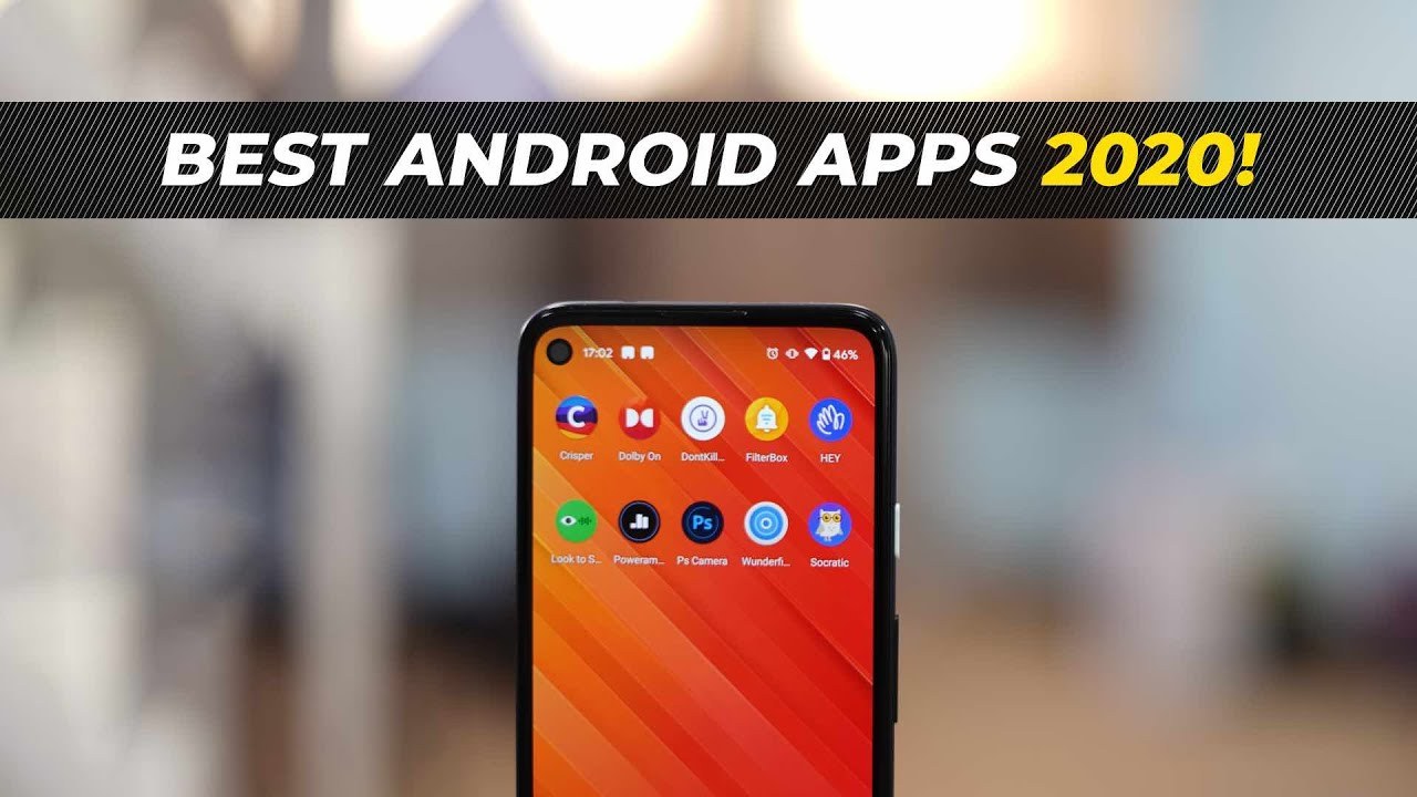 Best Android Apps of 2020!