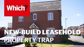 The leasehold property scandal rocking the new homes industry