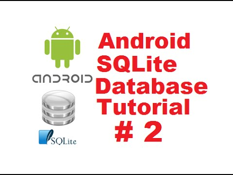 Android SQLite Database Tutorial 2 # Introduction + Creating Database and Tables (Part 2)