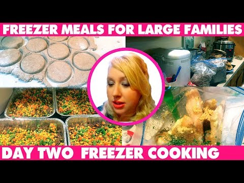 27+ BIG FAMILY FREEZER MEALS in 10 Hours! Large Family Freezer Cooking Day Two