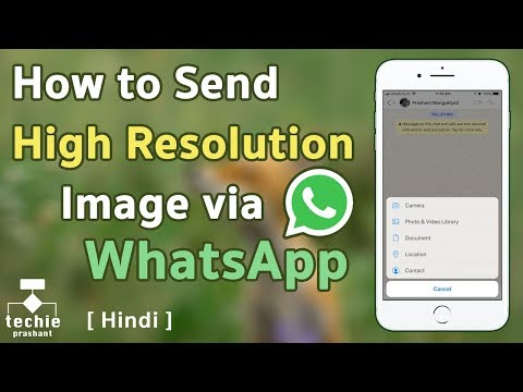 How to Send High Resolution Image via WhatsApp - iPhone / Android. HINDI