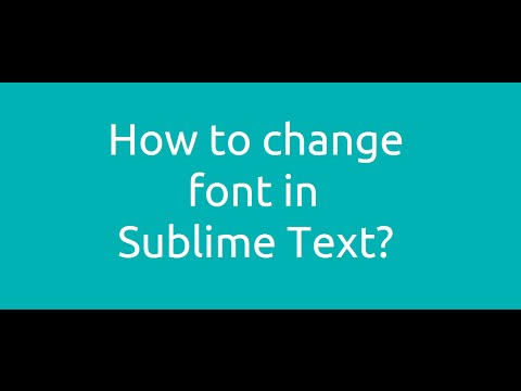 How to change the font in Sublime Text?