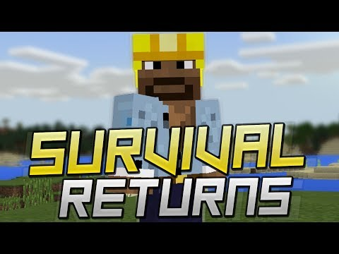 MINECRAFT SURVIVAL RETURNS (I need your help!)