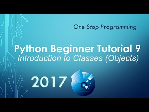 Python Beginner Tutorial 9 - Introduction to Classes (Object Oriented Programming)