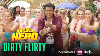 Dirty Flirty | Aa Gaya Hero | Govinda | Mika Singh & Swati Sharma | Vicky & Hardik