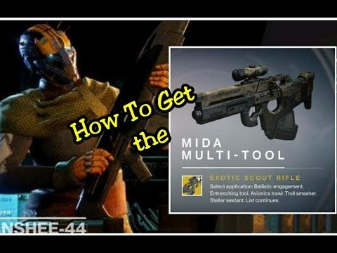 Destiny 2 - HOW TO GET MIDA MULTI TOOL EXOTIC SCOUT RIFLE & QUEST GUIDE! | COMPLETE WALKTHROUGH