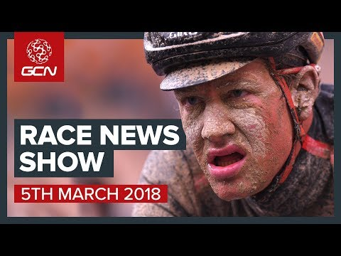 The Cycling Race News Show: Strade Bianche, Paris-Nice & Track World Championships
