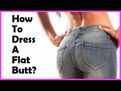 The Best Way To Dress A Flat Butt