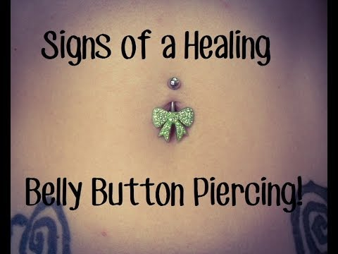 Signs of a Healing Belly Button Piercing.