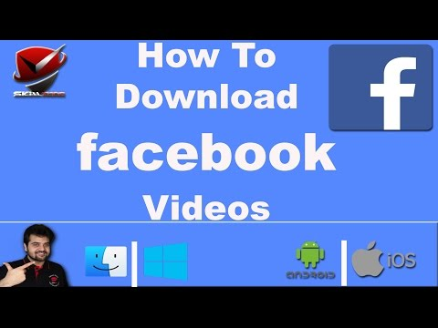 Facebook | How to Download Videos from Facebook | PC | Mac | iOS - iPhone  | Android