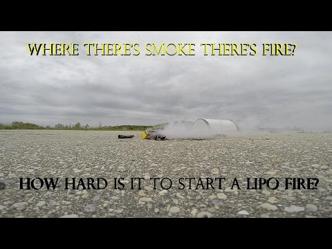 How hard is it to set your lipo on fire?