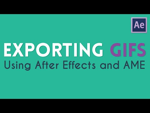 Exporting GIFS From After Effects and AME | Adobe Media Encoder Tutorial