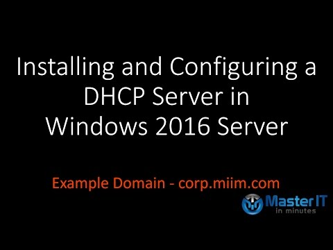 Installing and Configuring a DHCP Server on Windows 2016