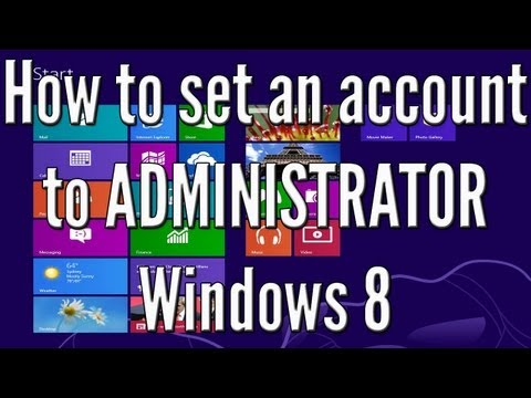 How to set an account to administrator in Windows 8! Quick admin enable! HD Tutorial