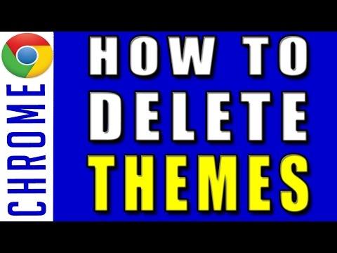 How to Delete Google Chrome Theme | How to Remove Google chrome Theme 2017