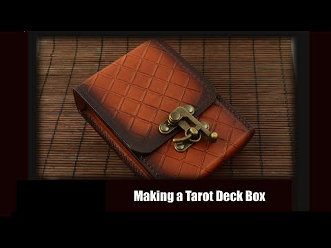 Making a Leather Box For Tarot Deck ( 18 minutes)