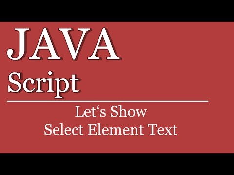 Let's Show #126 - JavaScript Tutorial -  Select Element Text | jQuery | HTML