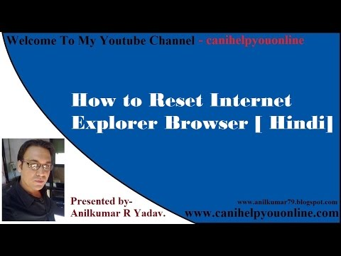Internet Explorer-How to Reset Internet Explorer Browser Setting/Restore Internet Explorer [ Hindi]