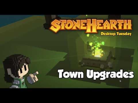 Stonehearth Desktop Tuesday: Town Upgrades