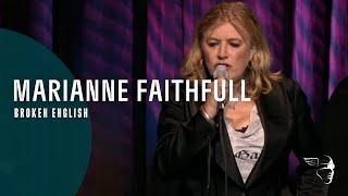 Marianne Faithful - Broken English (From