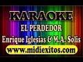 El Perdedor Enrique Iglesias Y Marco Antonio Solis Karaoke