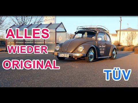 TÜV SEGEN! Low Budget Käfer auf Original zurückgerüstet