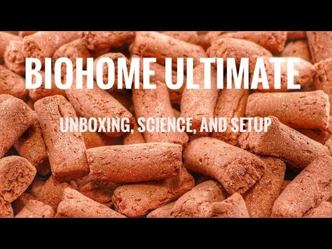 BioHome Ultimate: Unboxing, Science, and Setup