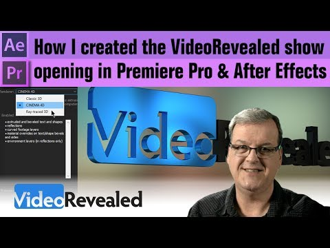 How I created the VideoRevealed show opening in Premiere Pro & After Effects