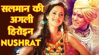 Salman Khan's Next Heroine Is Nushrat Bharucha | SKF film Production