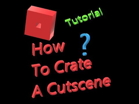 How To Create A Cutscene [Roblox]