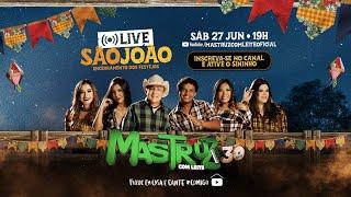 Live São João - Encerramento dos Festejos (Mastruz com Leite)
