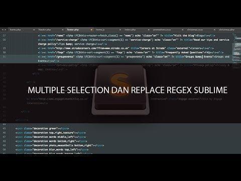 Cara Mengedit Multiple Cursor dan Replace Regex di Sublime Text